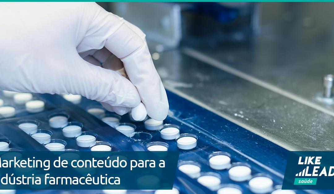 A importância do marketing de conteúdo para a indústria farmacêutica