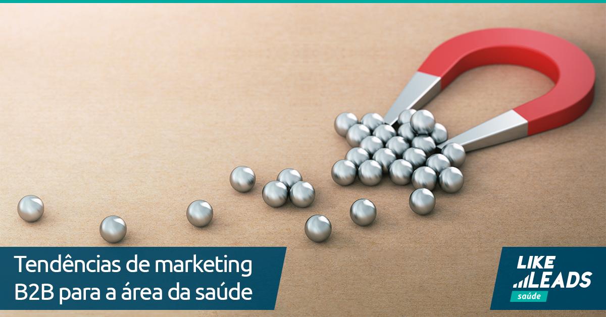 Tendências de Marketing B2B para a área da saúde